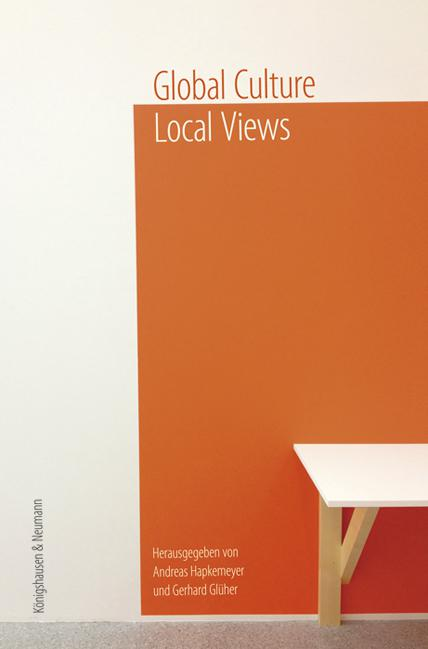 Globale Culture - Local Views